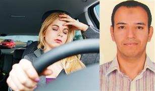 طيب يحذر: مخاطر القيادة بلا نوم كاف أكبر مما تتخيل